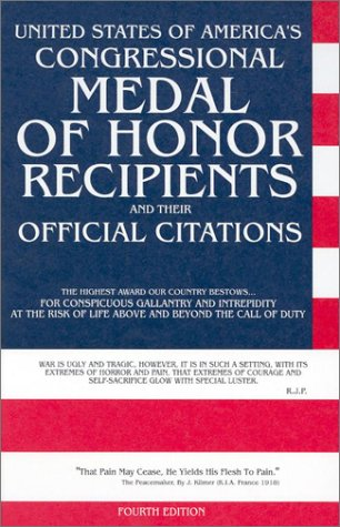 9780964459038: United States of America's Congressional Medal of Honor Recipients: And Their Official Citations