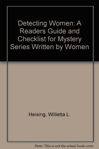 Detecting Women; A Reader's Guide and Checklist: Heising, Willetta L.