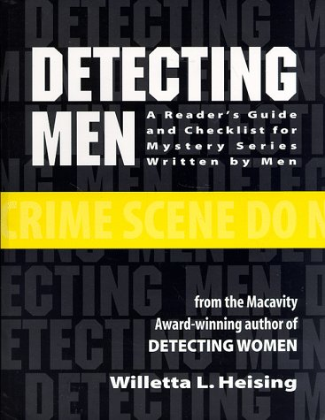 9780964459335: Detecting Men: A Readers Guide and Checklist for Mystery Series Written by Men
