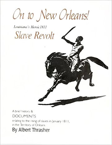9780964459502: On to New Orleans!: Louisiana's heroic 1811 slave revolt