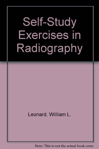 9780964462441: Self-Study Exercises in Radiography