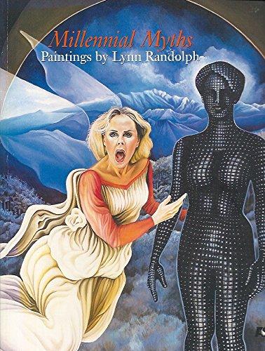 9780964464650: Millennial Myths: Paintings by Lynn Randolph