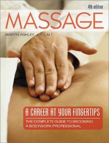9780964466241: Massage: A Career at Your Fingertips