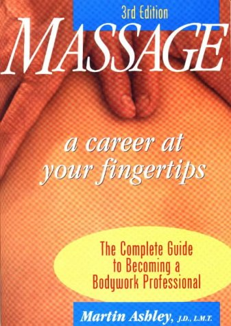 9780964466265: Massage: A Career at Your Fingertips