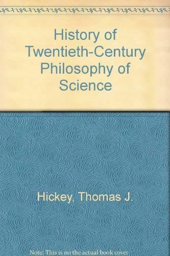 9780964466500: History of Twentieth-Century Philosophy of Science