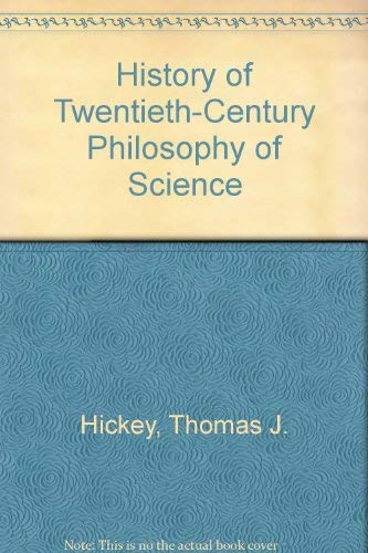 9780964466500: History of Twentieth-Century Philosophy of Science
