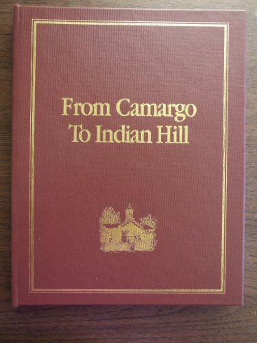 9780964466616: From Camargo to Indian Hill