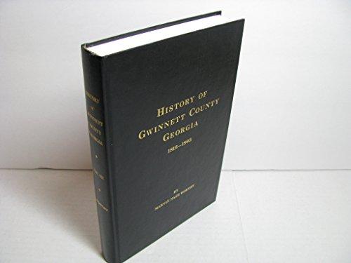 History of Gwinnett County, Georgia 1818-1993, Vol.: Marvin Nash Worthy