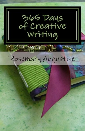 9780964471115: 365 Days of Creative Writing: Writing Prompts and Creative Ideas for 365 Days!