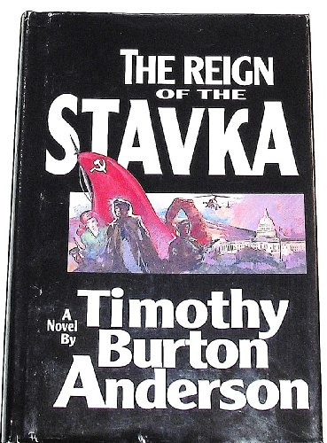 9780964471306: The Reign of the Stavka