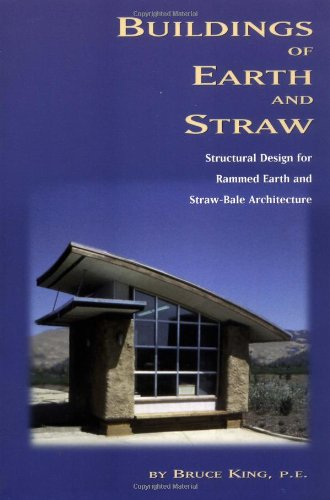 9780964471818: Buildings of Earth and Straw: Structural Design for Rammed Earth and Straw Bale Architecture