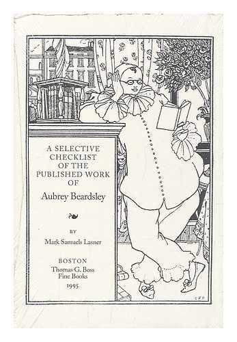 9780964473409: Selective Checklist of the Published Work of Aubrey Beardsley