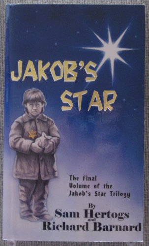 Jakob's Star (Jakob's Star Trilogy): Hertogs, Sam, Keely, John, Field, Barbara