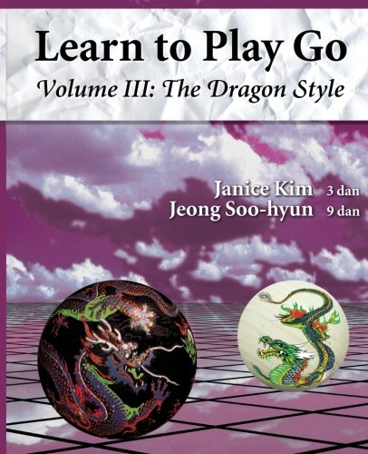9780964479630: The Dragon Style (Learn to Play Go Volume III): 3 (Learn to Play Go Service)