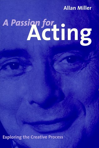 9780964484405: A Passion for Acting: Exploring the Creative Process