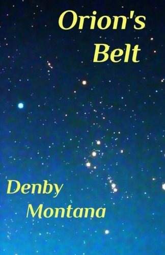 9780964485693: Orion's Belt