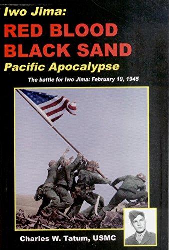9780964486102: Iwo Jima: Red Blood, Black Sand--Pacific Apocalypse