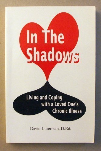 In the Shadows: Living and Coping With: Luterman, David
