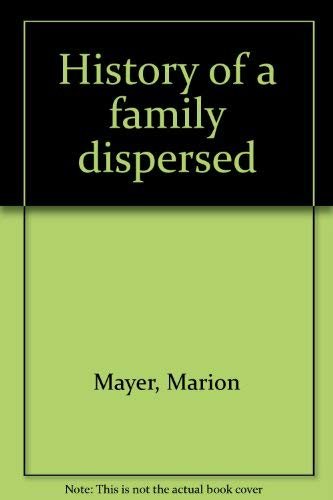9780964486904: History of a family dispersed