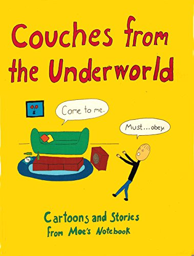 Couches from the Underworld :; Cartoons and Stories from Moe's Notebook: Erik Moe