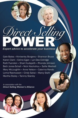 9780964490666: Direct Selling Power: Expert advice to accelerate your business