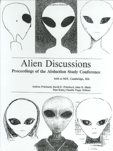 9780964491700: Alien Discussions: Proceedings of the Abduction Study Conference Held at M.I.T. Cambridge, Ma.