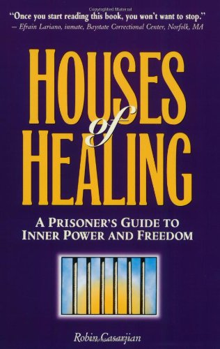 9780964493308: Houses of Healing: A Prioner' Guide to Inner Power and Freedom