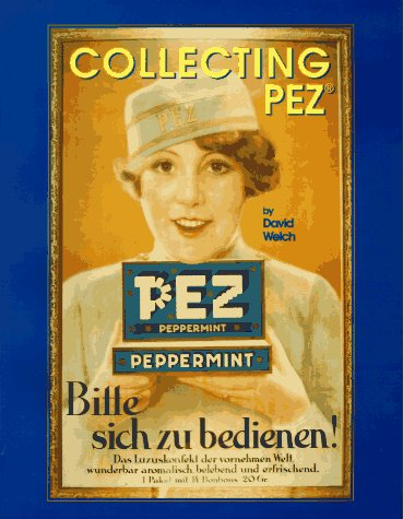 9780964495609: Collecting Pez
