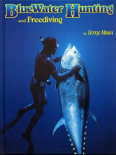 9780964496606: Bluewater Hunting & Free Diving