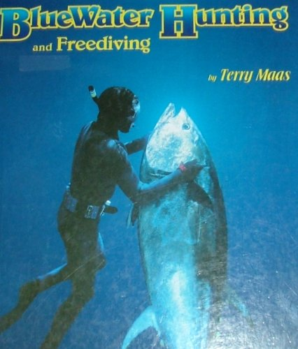 9780964496637: Bluewater Hunting & Free Diving