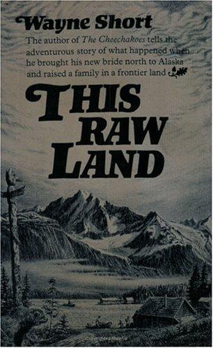 9780964498068: This Raw Land