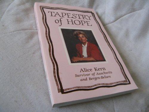 9780964499409: Tapestry of Hope : Survivor of Auschwitz and Bergen-Belsen