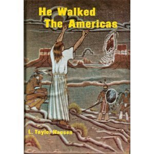9780964499706: He Walked the Americas