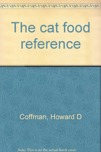 The cat food reference: Coffman, Howard D