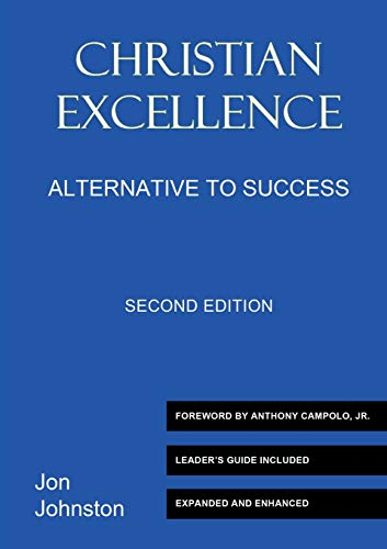 9780964501447: Christian excellence: Alternative to success
