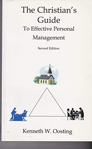 9780964501478: The Christian's Guide to Effective Personal Management