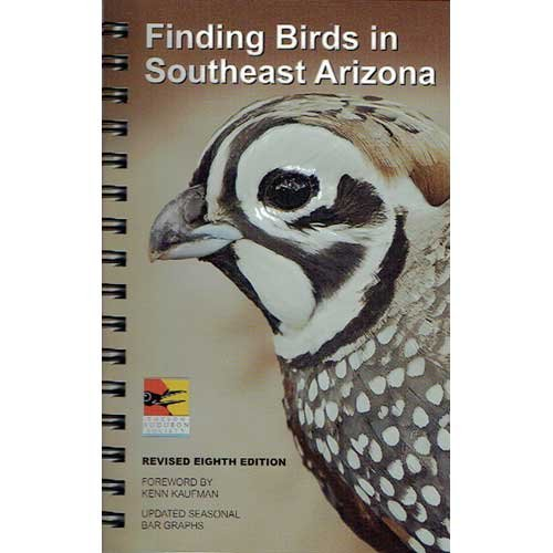 9780964503168: Finding Birds in Southeast Arizona - 8th Edition
