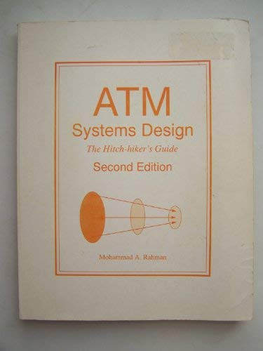 9780964504318: ATM Systems Design, The Hitch-hiker's Guide, Second Edition