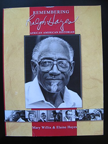 9780964506411: Remembering Ralph Hayes: African American Historian
