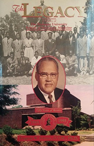 9780964506718: The legacy : a history of the Tuskegee University School of