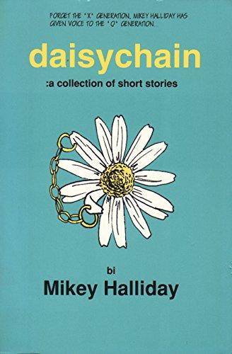 Daisychain: Halliday, Mikey