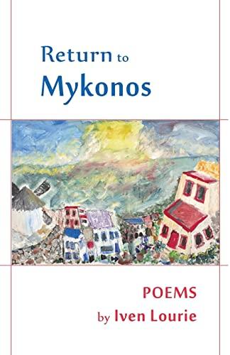 9780964518179: Return to Mykonos (Artemis Books)