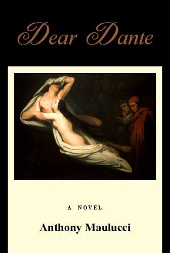 Dear Dante: Anthony Maulucci