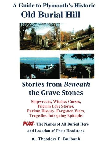 9780964523791: A Guide to Plymouth's Historic Old Burial Hill