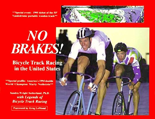 9780964524309: NO BRAKES! Bicycle Track Racing in the United States