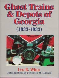 9780964526501: Ghost Trains and Depots of Georgia