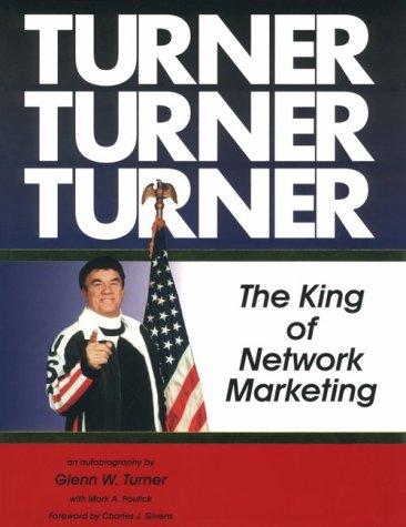 9780964531604: Turner, Turner, Turner : The King of Network Marketing