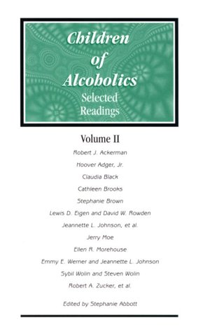 Children of Alcoholics : Selected Readings, Volume: David W. Rowden,