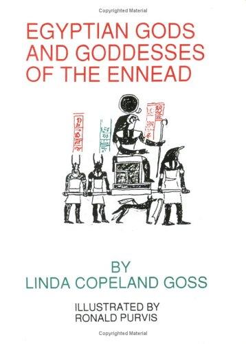 9780964533004: Egyptian Gods and Goddesses of the Ennead