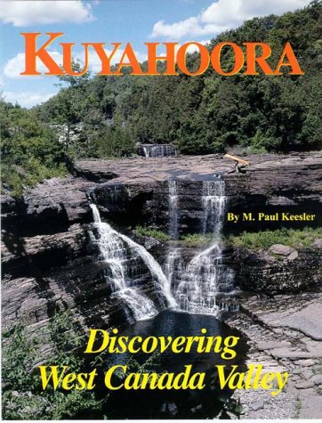 9780964537248: Kuyahoora: Discovering West Canada Valley